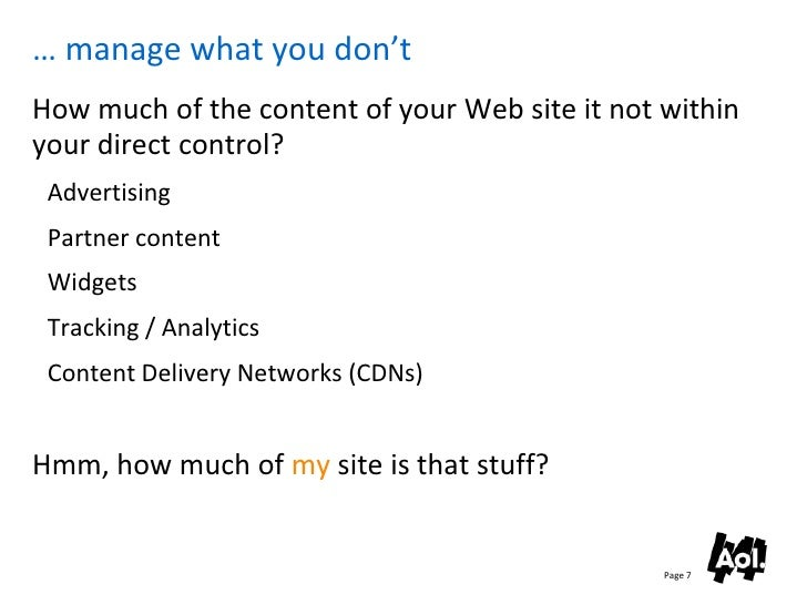 … manage what you don't How much of the content of your Web site it not within your direct control?  Advertising  Partner ...