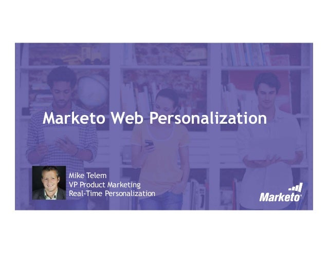 Marketo Real Time Web Personalisation