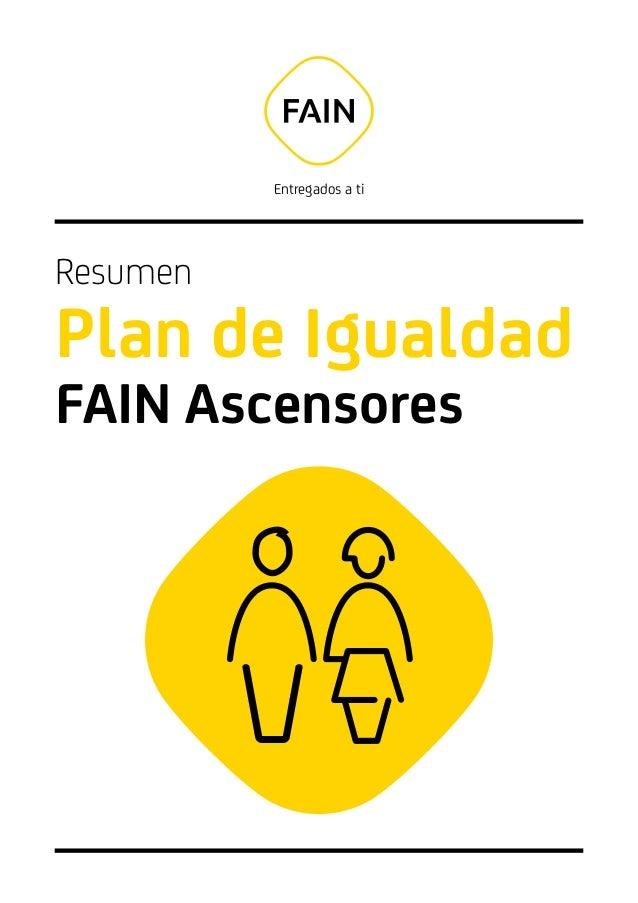 Entregados a ti Resumen Plan de Igualdad FAIN Ascensores