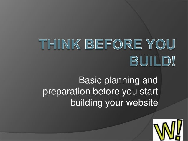 Basic planning and preparation before you start building your website