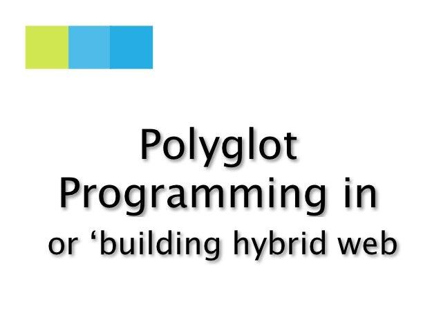 PolyglotProgramming inor 'building hybrid web
