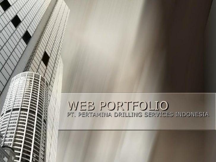 WEB PORTFOLIO PT. PERTAMINA DRILLING SERVICES INDONESIA