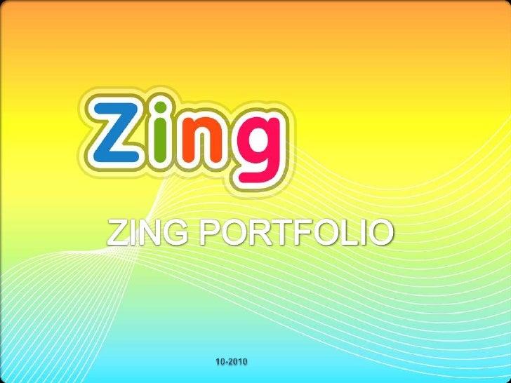 ZING PORTFOLIO<br />10-2010<br />