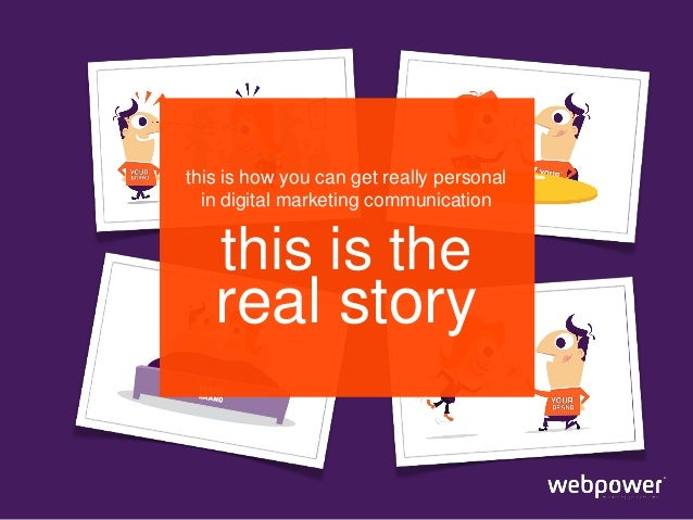 this is how you can get really personal in digital marketing communication  this is the  real story