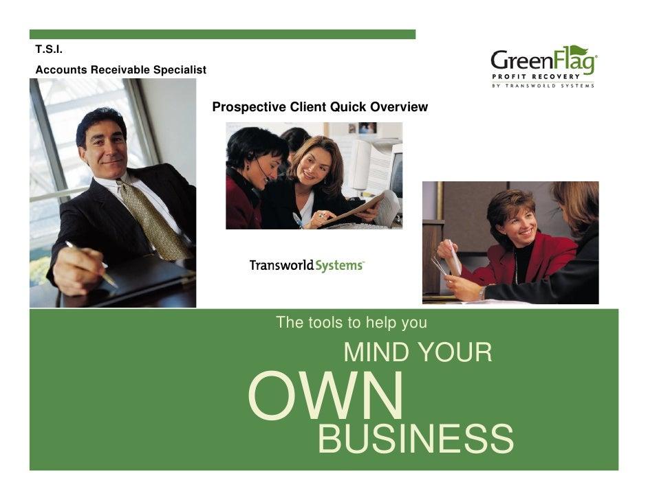 T.S.I. Accounts Receivable Specialist                                    Prospective Client Quick Overview                ...
