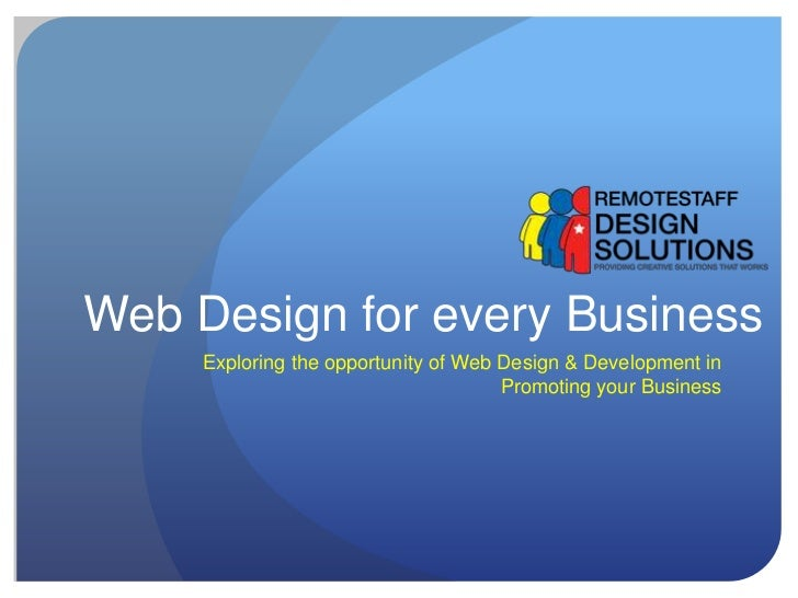 Web Design for every Business     Exploring the opportunity of Web Design & Development in                                ...