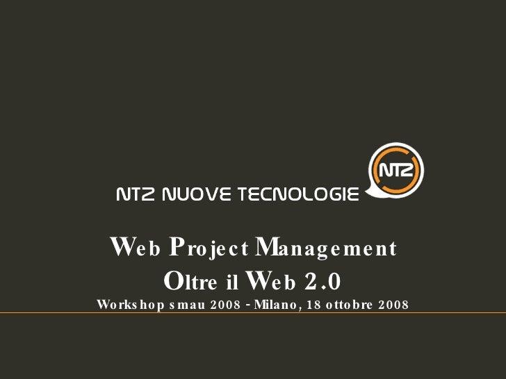 Web Project Management Oltre il Web 2.0