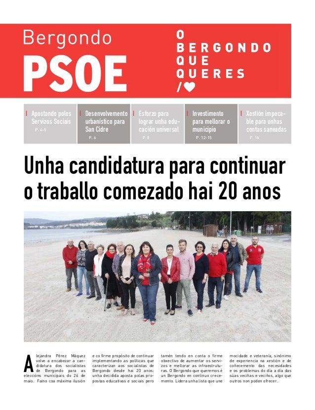 Unha candidatura para continuar o traballo comezado hai 20 anos A lejandra Pérez Máquez volve a encabezar a can- didatura ...