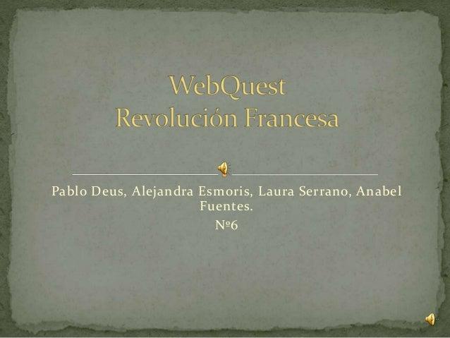 Pablo Deus, Alejandra Esmoris, Laura Serrano, Anabel Fuentes. Nº6
