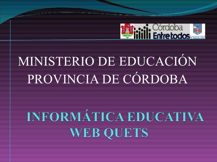 MINISTERIO DE EDUCACIÓN PROVINCIA DE CÓRDOBA
