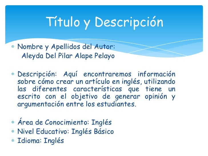 Nombre y Apellidos del Autor:<br />     Aleyda Del Pilar Alape Pelayo<br />Descripción: Aquí encontraremos información so...
