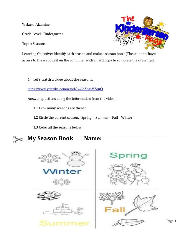 Wakako AkamineGrade Level: KindergartenTopic: SeasonsLearning Objective: Identify each season and make a season book (The ...
