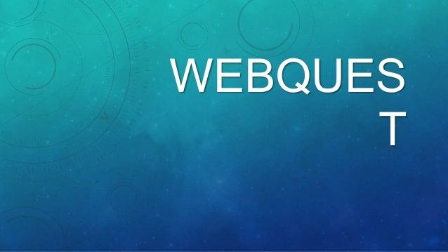 WEBQUES T