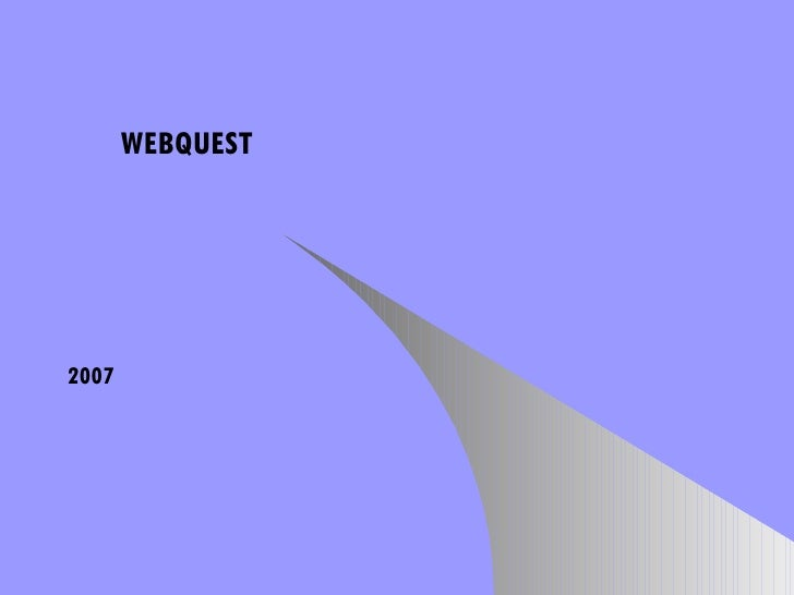 WEBQUEST 2007