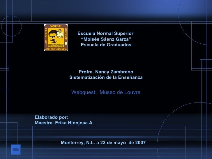 """Escuela Normal Superior  """" Moisés Sáenz Garza"""" Escuela de Graduados Profra. Nancy Zambrano Sistematización de la Enseñanza..."""