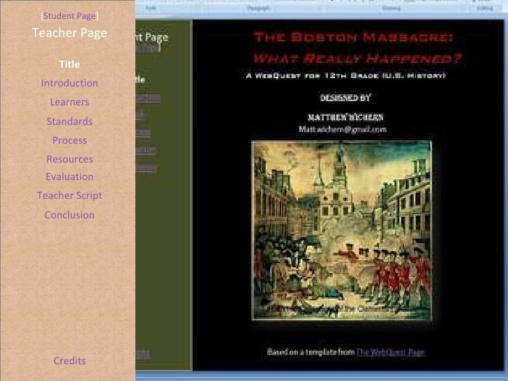 Boston Massacre Webquest Project
