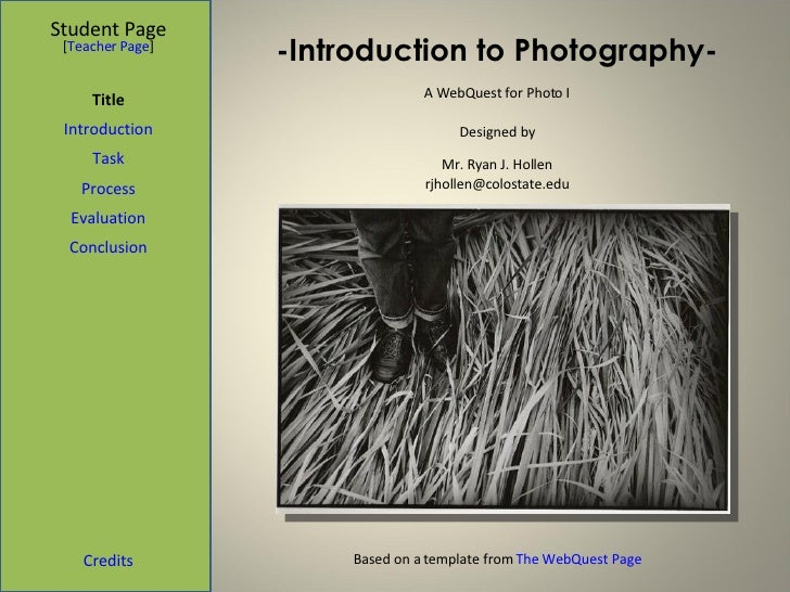-Introduction to Photography- Student Page Title Introduction Task Process Evaluation Conclusion Credits [ Teacher Page ] ...