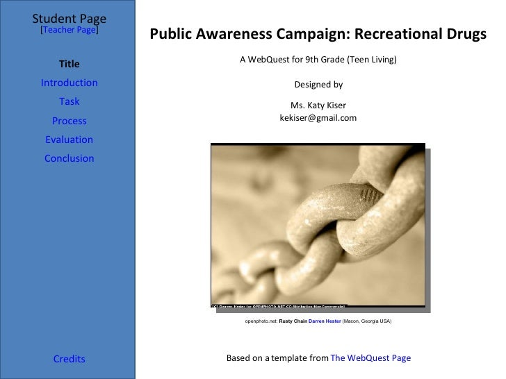 Public Awareness Campaign: Recreational Drugs Student Page Title Introduction Task Process Evaluation Conclusion Credits [...