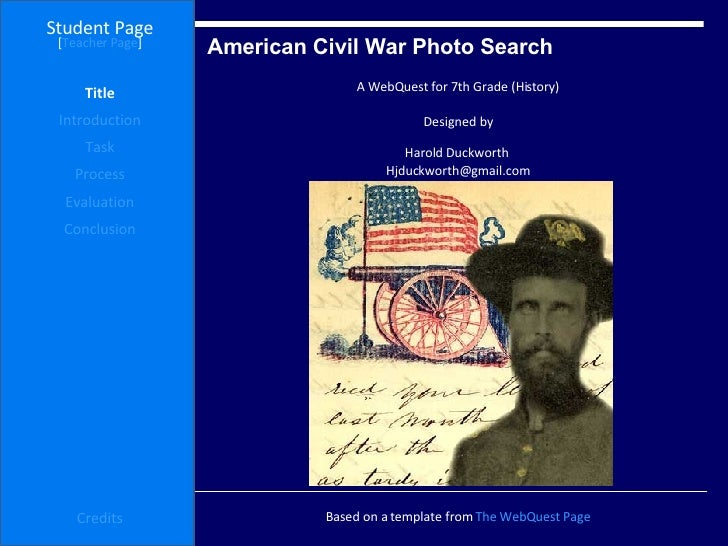 American Civil War Photo Search  Student Page Title Introduction Task Process Evaluation Conclusion Credits [ Teacher Page...