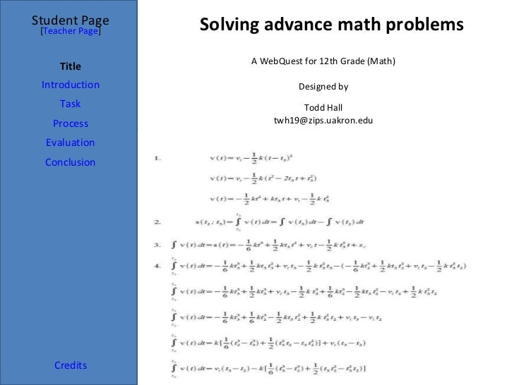 Solving advance math problems Student Page Title Introduction Task Process Evaluation Conclusion Credits [ Teacher Page ] ...