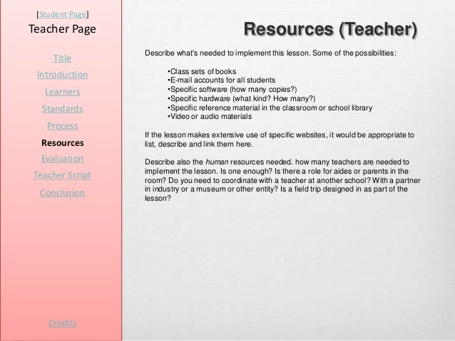 [Student Page]Teacher Page                                   Resources (Teacher)                  Describe whats needed to...