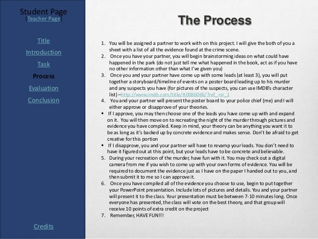 Student Page [Teacher Page]                                                      The Process     Title        1. You will ...