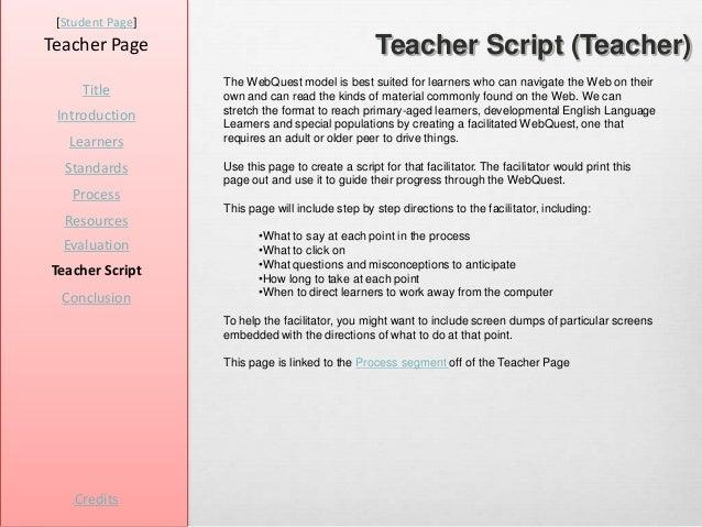 [Student Page]Teacher Page                                      Teacher Script (Teacher)                  The WebQuest mod...