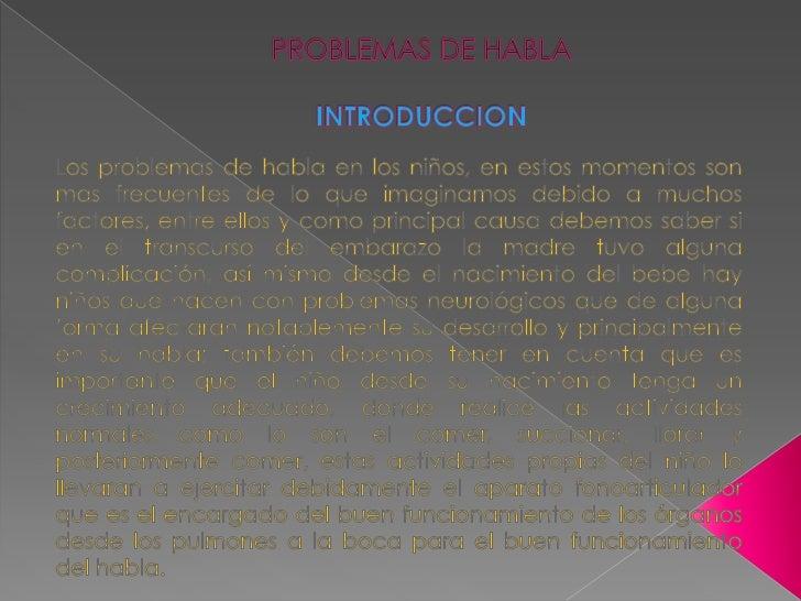 PROBLEMAS DE HABLA Y LENGUAJE <br />
