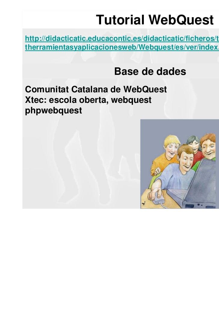 CRITERIS PER A RECONÈIXER BONES WEBQUEST FEM UNA PRÀCTICADins d'un còmic: http://anna.ravalnet.org/webquest/comic/index.ht...