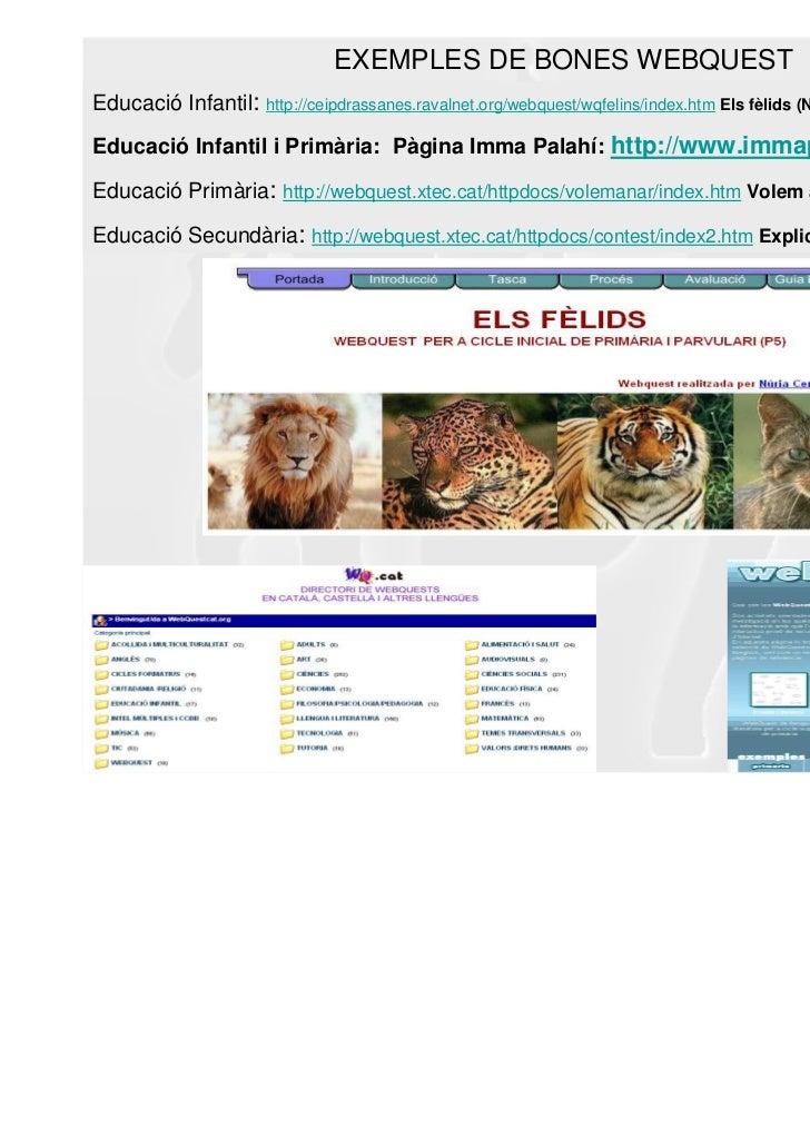 MOLTES GRÀCIES!Font: Carme Barba (Vicepresident Comunitat Catalana de WebQuest)Les imatges són pròpies o procedeixen de: h...