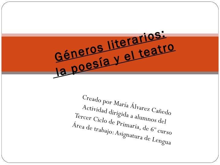 Creado por María Álvarez Cañedo Actividad dirigida a alumnos del  Tercer Ciclo de Primaria, de 6º curso Área de trabajo: A...