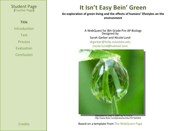 It Isn't Easy Bein' Green An exploration of green living and the effects of humans' lifestyles on the environment Student ...