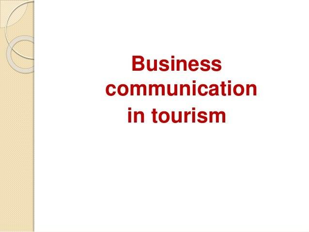 Business communication in tourism - webquest Slide 2