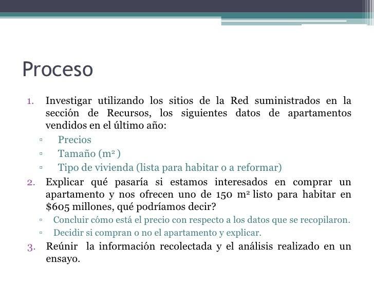 Proceso1. Investigar utilizando los sitios de la Red suministrados en la   sección de Recursos, los siguientes datos de ap...