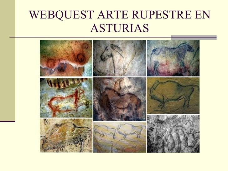 WEBQUEST ARTE RUPESTRE EN ASTURIAS
