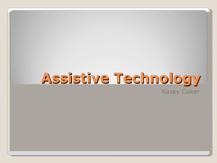 Assistive Technology Kasey Coker