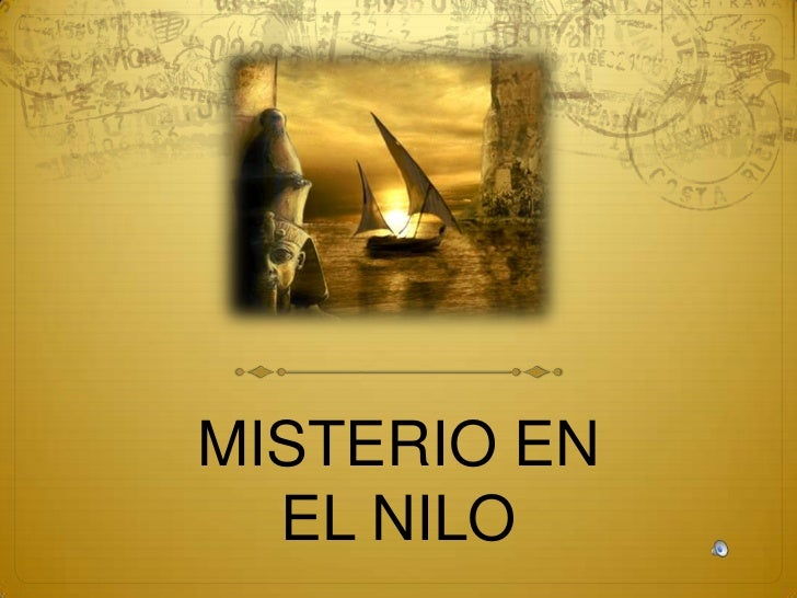 MISTERIO EN EL NILO<br />