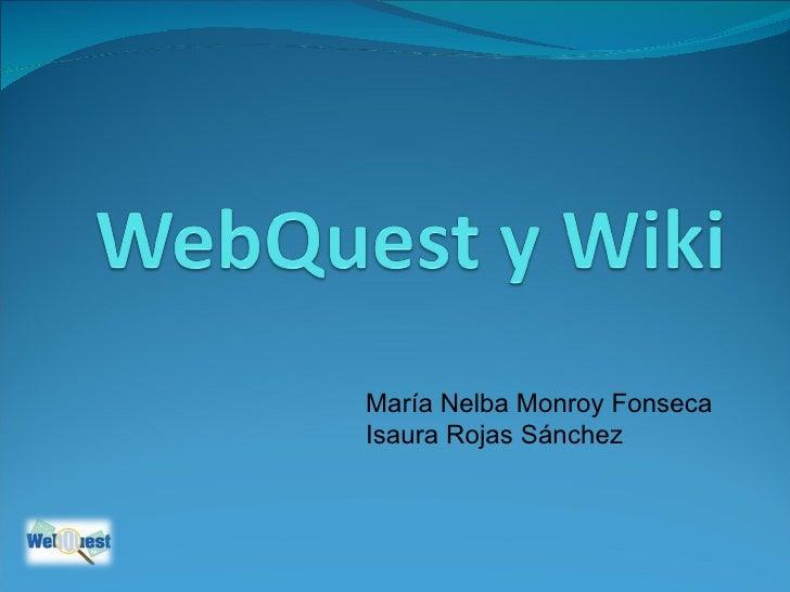 María Nelba Monroy Fonseca Isaura Rojas Sánchez