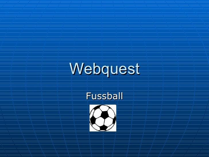 Webquest Fussball
