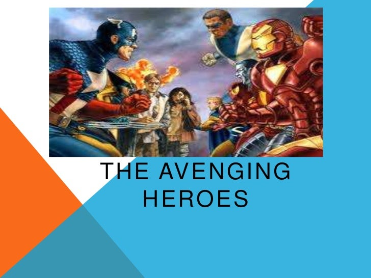THE AVENGING   HEROES