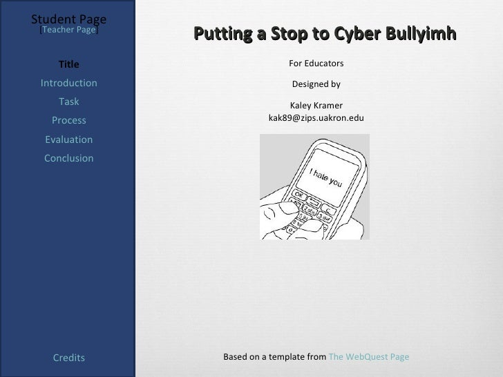 Student Page [Teacher Page]                  Putting a Stop to Cyber Bullyimh     Title                         For Educat...