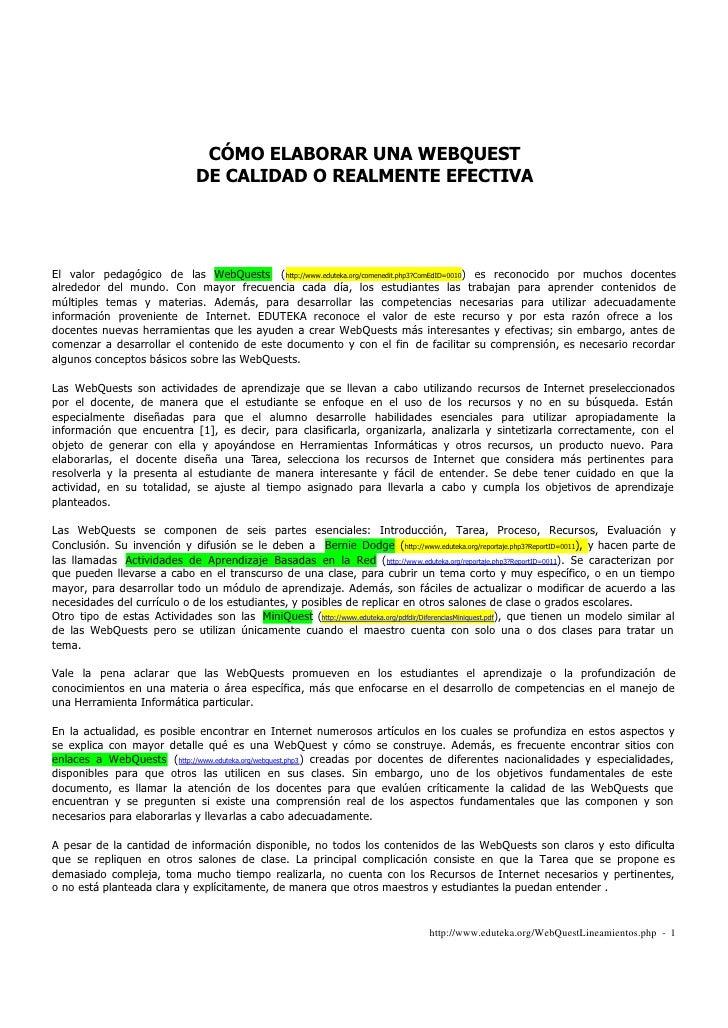 CÓMO ELABORAR UNA WEBQUEST                                DE CALIDAD O REALMENTE EFECTIVA     El valor pedagógico de las W...