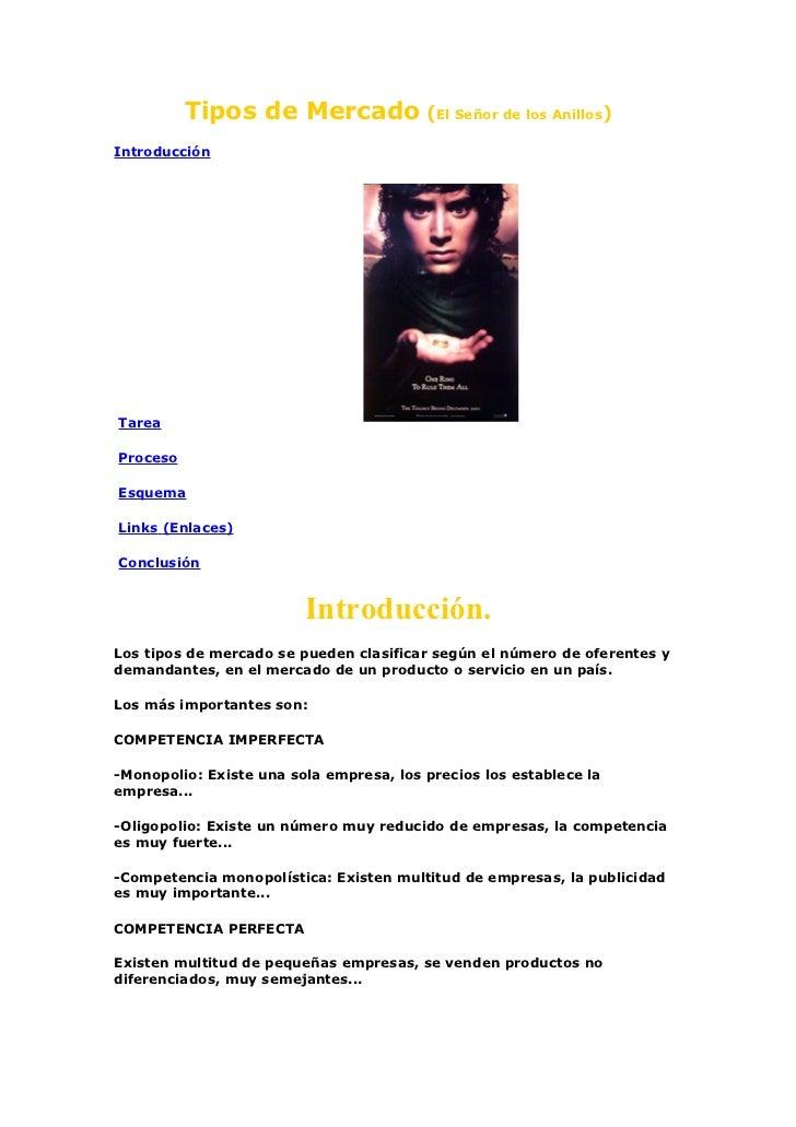 Tipos de Mercado (El Señor de los Anillos)IntroducciónTareaProcesoEsquemaLinks (Enlaces)Conclusión                        ...