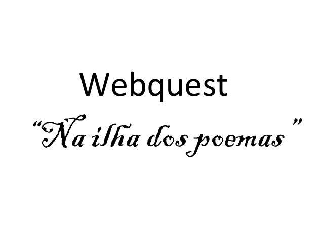 """Webquest  """"Na ilha dos poemas"""""""