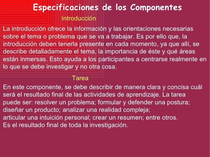 Especificaciones de los Componentes Introducción La introducción ofrece la información y las orientaciones necesarias sobr...