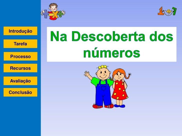 Introdução  TarefaProcessoRecursosAvaliaçãoConclusão