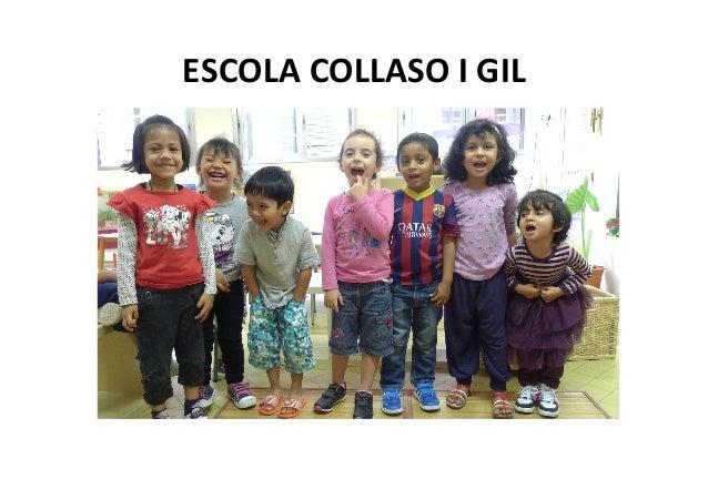 ESCOLA  COLLASO  I  GIL