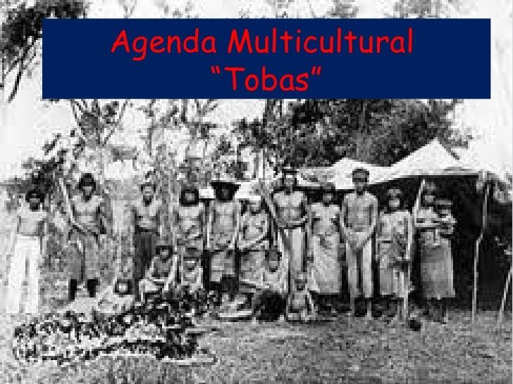"""Agenda Multicultural      """"Tobas"""""""