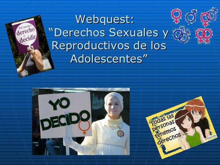 """Webquest:  """"Derechos Sexuales y Reproductivos de los Adolescentes"""""""