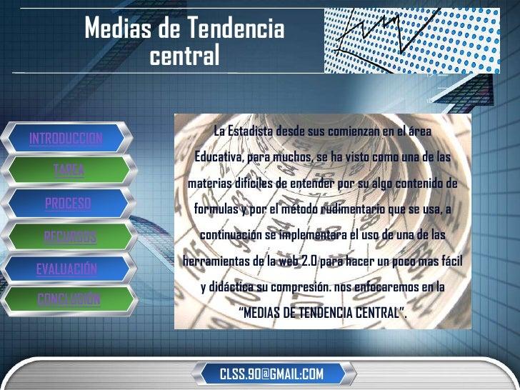 """Medias de Tendencia                   """" Add your company slogan """"               central                        La Estadist..."""